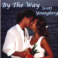 Scott Youngberg | By the Way