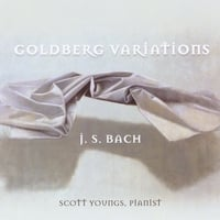 Scott Youngs | J. S. Bach:   Goldberg Variations