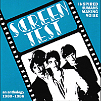 Screen Test | Inspired Humans Making Noise: An Anthology 1980-1986