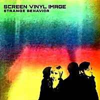Screen Vinyl Image | Strange Behavior