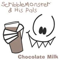 ScribbleMonster & His Pals | Chocolate Milk