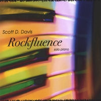 Scott D. Davis | Rockfluence - solo piano