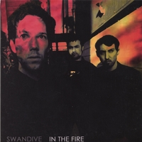 SWANDIVE | IN THE FIRE