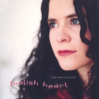 Sally Doherty Quartet | Foolish Heart