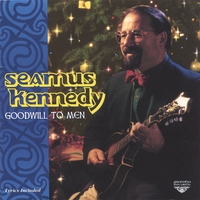 Seamus Kennedy | Goodwill to Men
