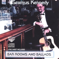Seamus Kennedy | Bar Rooms & Ballads