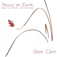 Sean Clive | Peace On Earth (songs for Advent and Christmas)
