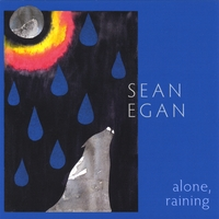 Sean Egan | Alone, Raining