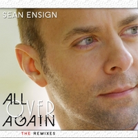 Sean Ensign | All Over Again: The Remixes