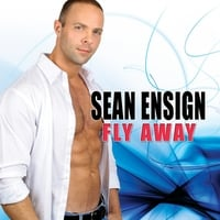 Sean Ensign | Fly Away