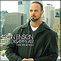 Sean Ensign | Disappear (The Remixes)