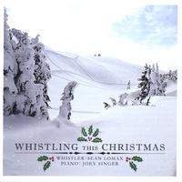 Sean Lomax | Whistling This Christmas