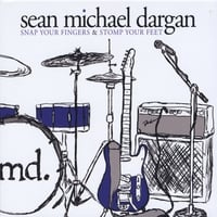 Sean Michael Dargan | Snap Your Fingers & Stomp Your Feet