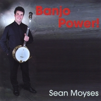Sean Moyses | Banjo Power !