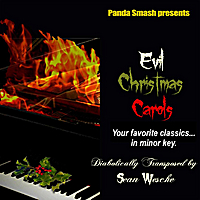 Sean Wesche | Evil Christmas Carols (Panda Smash Presents)