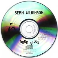 Sean Wilkinson | Good Vibes