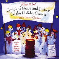 Seattle Labor Chorus | Ring It In! Songs of Peace and Justice for the Holiday Season