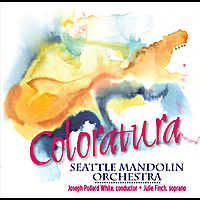 Seattle Mandolin Orchestra | Coloratura