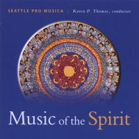 Seattle Pro Musica | Music of the Spirit