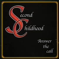 Second Childhood | Answer The Call