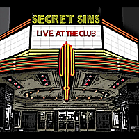 Secret Sins | Live at The Club
