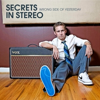 Secrets In Stereo | Wrong Side of Yesterday