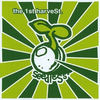 Seedless | The First Harvest