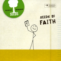 Seeds Family Worship | Seeds of Faith (Vol. 2)