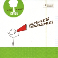 Seeds Family Worship | The Power of Encouragement (Vol. 5)