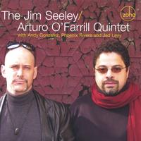 The Jim Seeley / Arturo O'Farrill Quintet | The Jim Seeley / Arturo O'Farrill Quintet