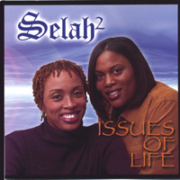 Selah2 | Issues Of Life