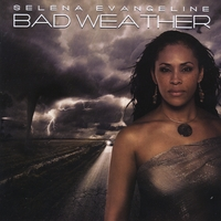 Selena Evangeline | Bad Weather