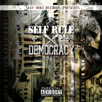 Self-Rule Records | Self-Rule Democracy (Self-Rule Records Presents)