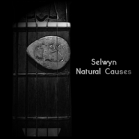 Selwyn | Natural Causes