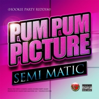 Semi Matic | Pum Pum Picture
