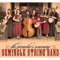 Seminole String Band | The Preacher's Warning