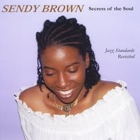 Sendy Brown | Secrets of the Soul