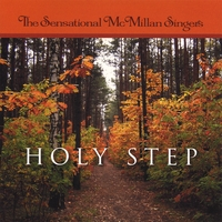 The Sensational McMillan Singers | Holy Step