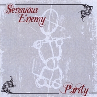 Sensuous Enemy | Parity