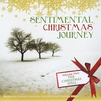 Various Artists | Sentimental Christmas Journey Vol 2 the Christmas Spell