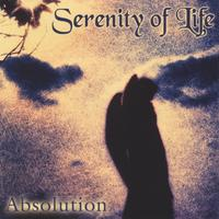 Serenity of Life | Absolution
