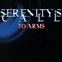 Serenity's Call | To Arms