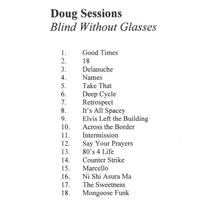 Doug Sessions | Blind Without Glasses