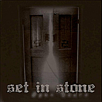 Set In Stone | Open Doors