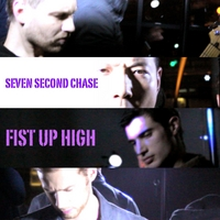 Seven Second Chase | Fist Up High