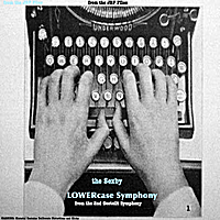 "Sexby | The Lowercase Symphony: from the Sexby files ""the 2nd Gestellt Symphony"""