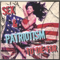 Sex & Patriotism | To Die For