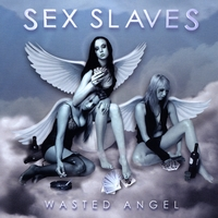 Sex Slaves | Wasted Angel