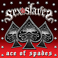 Sex Slaves | Ace of Spades