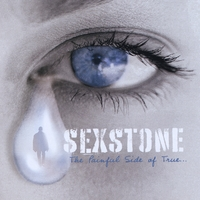 Sexstone | The Painful Side of True